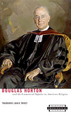 Cover: Douglas Horton and the Ecumenical Impulse in American Religion