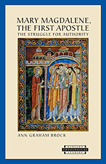 Cover: Mary Magdalene, The First Apostle: The Struggle for Authority