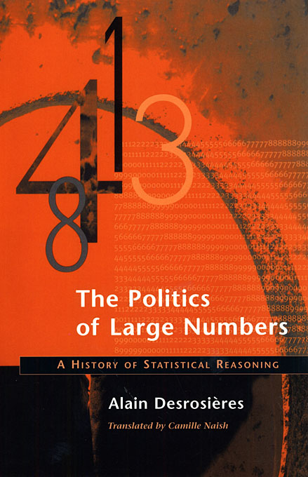 Cover: The Politics of Large Numbers: A History of Statistical Reasoning, from Harvard University Press