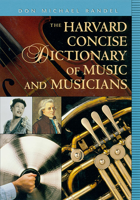 Cover: The Harvard Concise Dictionary of Music and Musicians, from Harvard University Press