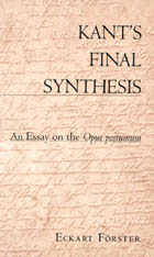 Cover: Kant's Final Synthesis: An Essay on the <i>Opus Postumum</i>