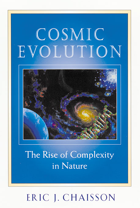 Cover: Cosmic Evolution: The Rise of Complexity in Nature, from Harvard University Press