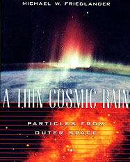 Cover: A Thin Cosmic Rain: Particles from Outer Space
