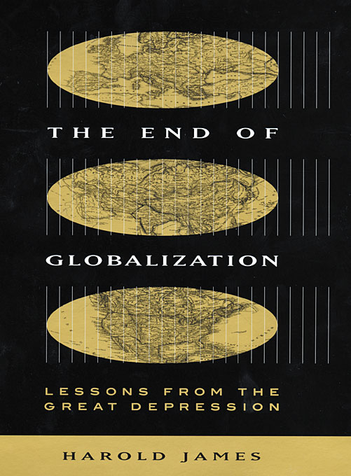 Cover: The End of Globalization: Lessons from the Great Depression, from Harvard University Press