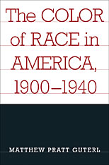 Cover: The Color of Race in America, 1900-1940