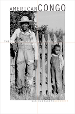 Cover: American Congo: The African American Freedom Struggle in the Delta