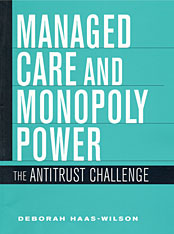 Cover: Managed Care and Monopoly Power in HARDCOVER