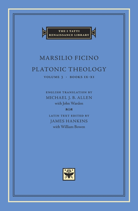 Cover: Platonic Theology, Volume 3: Books IX–XI, from Harvard University Press