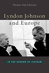 Cover: Lyndon Johnson and Europe: In the Shadow of Vietnam