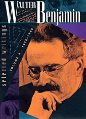 Cover: Walter Benjamin: Selected Writings, Volume 4: 1938-1940