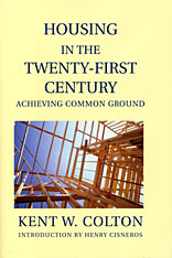 Cover: Housing in the Twenty-First Century: Achieving Common Ground