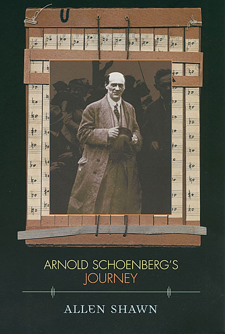 Cover: Arnold Schoenberg's Journey, from Harvard University Press