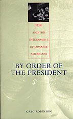 Cover: By Order of the President: FDR and the Internment of Japanese Americans