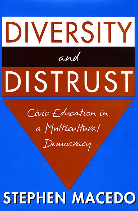 Cover: Diversity and Distrust: Civic Education in a Multicultural Democracy, from Harvard University Press