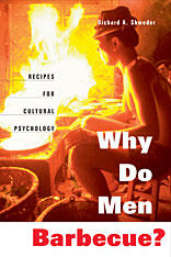 Cover: Why Do Men Barbecue?: Recipes for Cultural Psychology