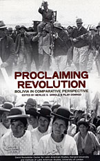Cover: Proclaiming Revolution: Bolivia in Comparative Perspective