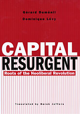 Cover: Capital Resurgent: Roots of the Neoliberal Revolution