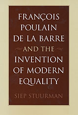Cover: François Poulain de la Barre and the Invention of Modern Equality