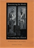 Cover: Renouncing the World yet Leading the Church: The Monk-Bishop in Late Antiquity