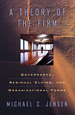Cover: A Theory of the Firm: Governance, Residual Claims, and Organizational Forms