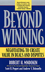 Cover: Beyond Winning: Negotiating to Create Value in Deals and Disputes