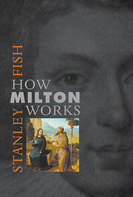 Cover: How Milton Works, from Harvard University Press