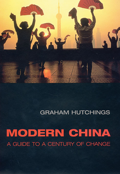 Cover: Modern China: A Guide to a Century of Change, from Harvard University Press