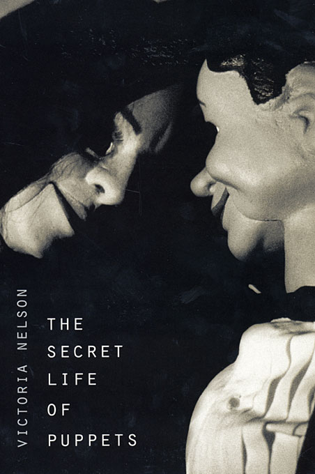 Cover: The Secret Life of Puppets, from Harvard University Press