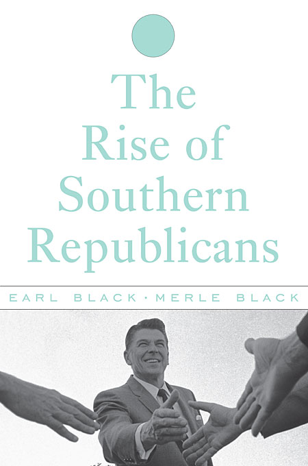 Cover: The Rise of Southern Republicans, from Harvard University Press