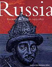 Cover: Russia Engages the World, 1453-1825 in PAPERBACK