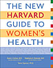 Cover: The New Harvard Guide to Women's Health
