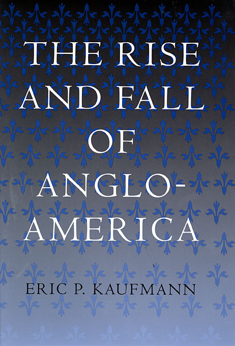 Cover: The Rise and Fall of Anglo-America, from Harvard University Press