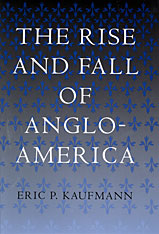 Cover: The Rise and Fall of Anglo-America in HARDCOVER