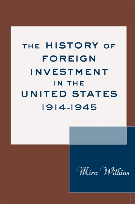 Cover: The History of Foreign Investment in the United States, 1914-1945, from Harvard University Press