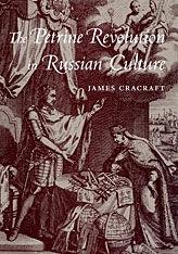 Cover: The Petrine Revolution in Russian Culture