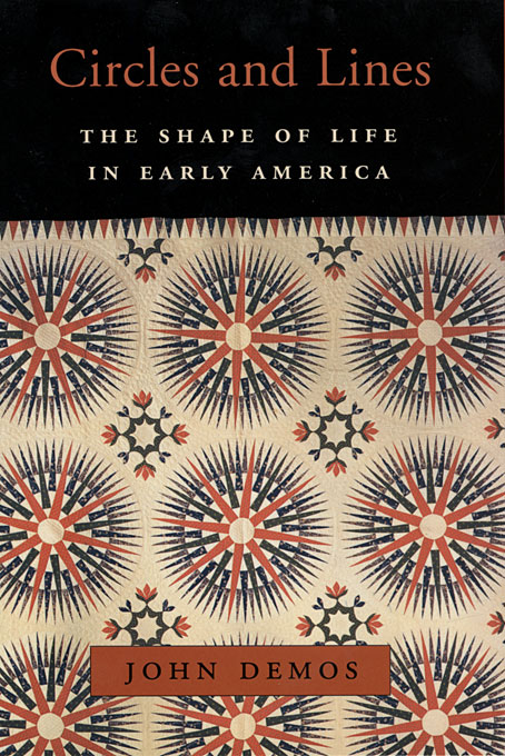 Cover: Circles and Lines: The Shape of Life in Early America, from Harvard University Press