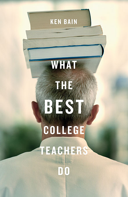 Cover: What the Best College Teachers Do, from Harvard University Press