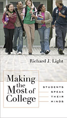 Cover: Making the Most of College: Students Speak Their Minds, by Richard J. Light, from Harvard University Press