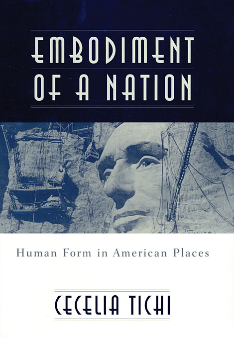 Cover: Embodiment of a Nation: Human Form in American Places, from Harvard University Press