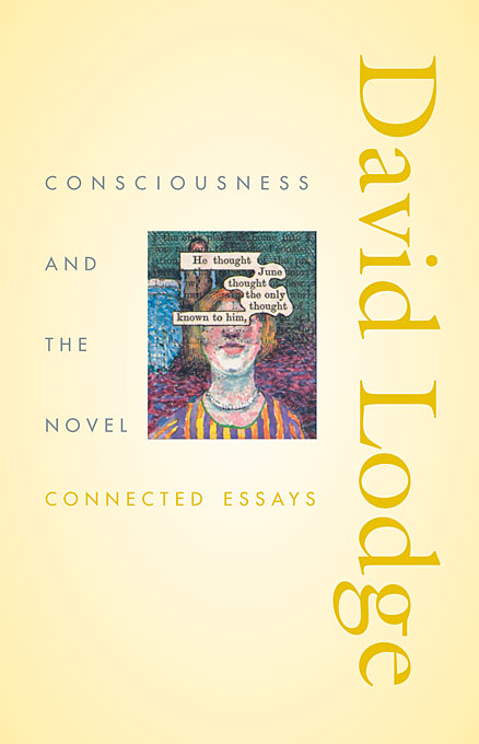 Cover: Consciousness and the Novel: Connected Essays, from Harvard University Press