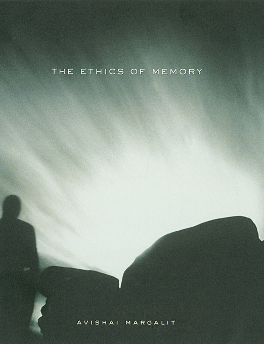 Cover: The Ethics of Memory, from Harvard University Press
