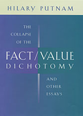 Cover: The Collapse of the Fact/Value Dichotomy and Other Essays