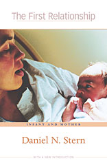 Cover: The First Relationship: Infant and Mother, With a New Introduction
