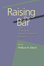 Cover: Raising the Bar: The Emerging Legal Profession in East Asia