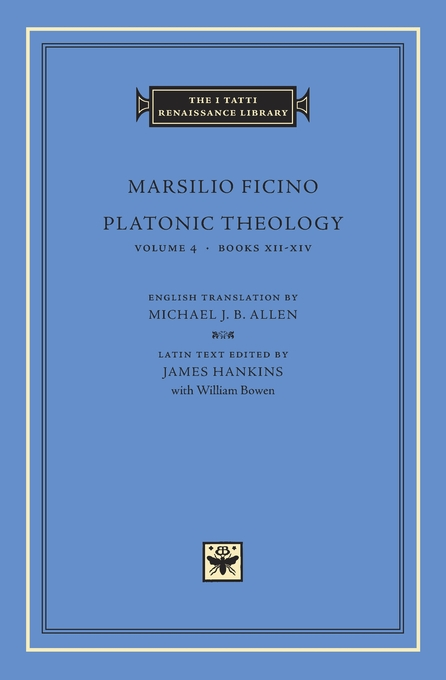 Cover: Platonic Theology, Volume 4: Books XII–XIV, from Harvard University Press