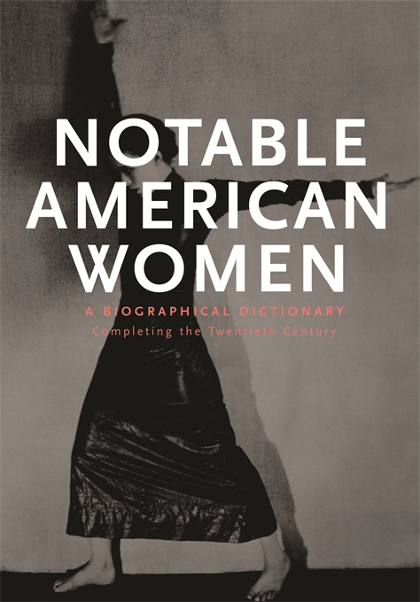 Cover: Notable American Women: A Biographical Dictionary, Volume 5: Completing the Twentieth Century, from Harvard University Press