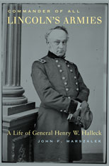 Cover: Commander of All Lincoln's Armies: A Life of General Henry W. Halleck