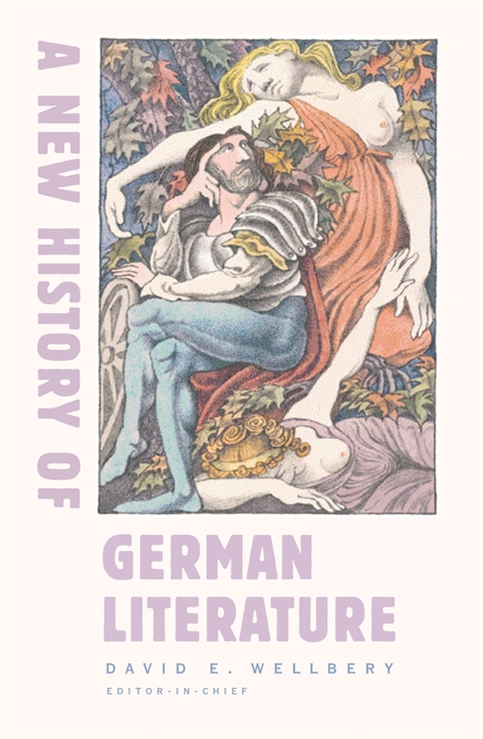 Cover: A New History of German Literature, from Harvard University Press