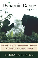 Cover: The Dynamic Dance: Nonvocal Communication in African Great Apes