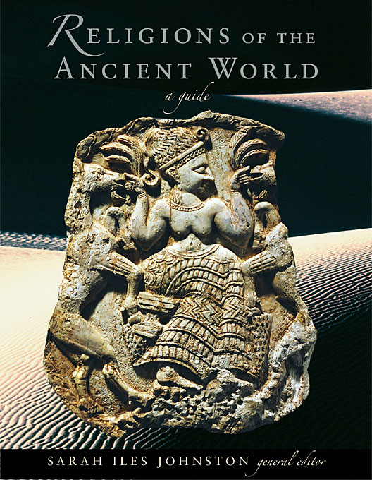 Cover: Religions of the Ancient World: A Guide, from Harvard University Press